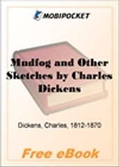 Mudfog and Other Sketches for MobiPocket Reader