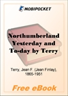 Northumberland Yesterday and To-day for MobiPocket Reader