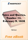 Notes and Queries, Number 15, February 9, 1850 for MobiPocket Reader