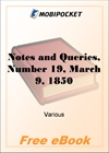 Notes and Queries, Number 19, March 9, 1850 for MobiPocket Reader