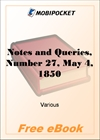 Notes and Queries, Number 27, May 4, 1850 for MobiPocket Reader