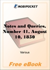 Notes and Queries, Number 41, August 10, 1850 for MobiPocket Reader