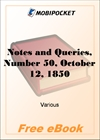 Notes and Queries, Number 50, October 12, 1850 for MobiPocket Reader