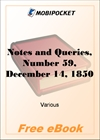 Notes and Queries, Number 59, December 14, 1850 for MobiPocket Reader