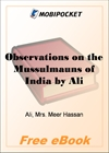 Observations on the Mussulmauns of India for MobiPocket Reader