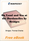 On Land and Sea at the Dardanelles for MobiPocket Reader