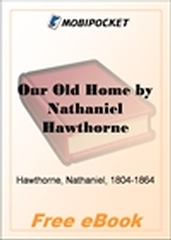 Our Old Home, A Series of English Sketches for MobiPocket Reader