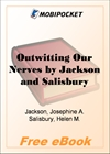 Outwitting Our Nerves, A Primer of Psychotherapy for MobiPocket Reader