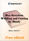 Oxy-Acetylene Welding and Cutting for MobiPocket Reader