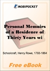 Personal Memoirs of a Residence of Thirty Years with the Indian Tribes on the American Frontiers for MobiPocket Reader