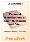 Personal Recollections of Early Melbourne and Victoria for MobiPocket Reader