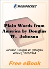 Plain Words from America A letter to a German professor for MobiPocket Reader