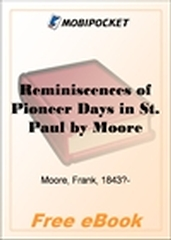 Reminiscences of Pioneer Days in St. Paul for MobiPocket Reader