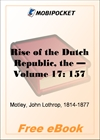 Rise of the Dutch Republic - Volume 17 for MobiPocket Reader