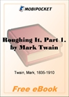 Roughing It, Part 1 for MobiPocket Reader