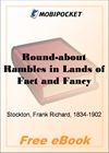 Round-about Rambles in Lands of Fact and Fancy for MobiPocket Reader