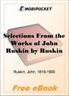 Selections From the Works of John Ruskin for MobiPocket Reader
