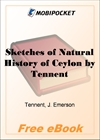 Sketches of Natural History of Ceylon for MobiPocket Reader
