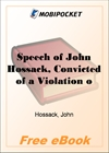 Speech of John Hossack, Convicted of a Violation of the Fugitive Slave Law for MobiPocket Reader