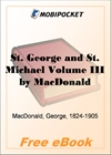 St. George and St. Michael Volume III for MobiPocket Reader