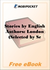 Stories by English Authors: London for MobiPocket Reader