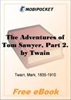 The Adventures of Tom Sawyer, Part 2 for MobiPocket Reader