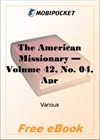 The American Missionary - Volume 42, No. 04, April, 1888 for MobiPocket Reader