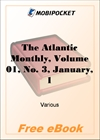 The Atlantic Monthly, Volume 01, No. 3, January, 1858 for MobiPocket Reader