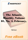 The Atlantic Monthly, Volume 01, No. 4, February, 1858 for MobiPocket Reader