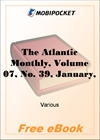 The Atlantic Monthly, Volume 07, No. 39, January, 1861 for MobiPocket Reader