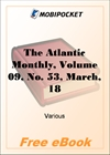 The Atlantic Monthly, Volume 09, No. 53, March, 1862 for MobiPocket Reader
