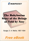 The Babylonian Story of the Deluge as Told by Assyrian Tablets from Nineveh for MobiPocket Reader