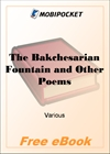 The Bakchesarian Fountain and Other Poems for MobiPocket Reader