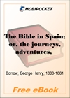 The Bible in Spain for MobiPocket Reader