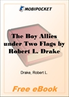 The Boy Allies under Two Flags for MobiPocket Reader