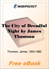 The City of Dreadful Night for MobiPocket Reader