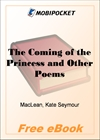 The Coming of the Princess and Other Poems for MobiPocket Reader