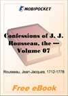 The Confessions of J. J. Rousseau - Volume 07 for MobiPocket Reader
