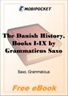 The Danish History, Books I-IX for MobiPocket Reader