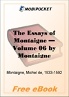The Essays of Montaigne - Volume 06 for MobiPocket Reader