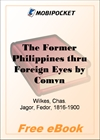 The Former Philippines thru Foreign Eyes for MobiPocket Reader