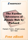 The Further Adventures of Jimmie Dale for MobiPocket Reader