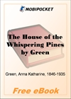 The House of the Whispering Pines for MobiPocket Reader