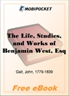 The Life, Studies, and Works of Benjamin West for MobiPocket Reader