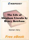 The Life of Abraham Lincoln for MobiPocket Reader