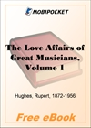 The Love Affairs of Great Musicians, Volume 1 for MobiPocket Reader
