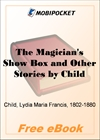 The Magician's Show Box and Other Stories for MobiPocket Reader