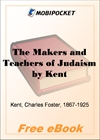 The Makers and Teachers of Judaism for MobiPocket Reader