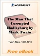 The Man That Corrupted Hadleyburg for MobiPocket Reader