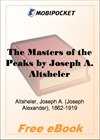 The Masters of the Peaks A Story of the Great North Woods for MobiPocket Reader